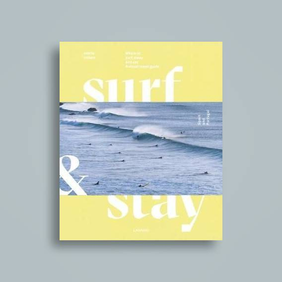 Surf and Stay: a visual travel guide